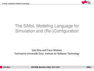 The SiMoL Modeling Language for Simulation and (Re-)Configuration