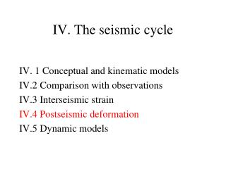 IV. The seismic cycle