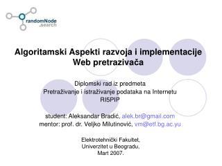 Algoritamski Aspekti razvoja i implementacije Web pretraziva č a