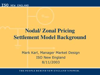 Nodal/ Zonal Pricing Settlement Model Background