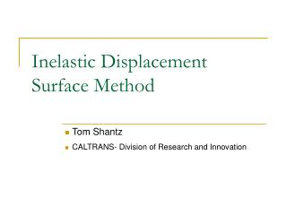 Inelastic Displacement Surface Method
