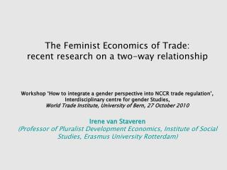 The Feminist Economics of Trade:  recent research on a two-way relationship