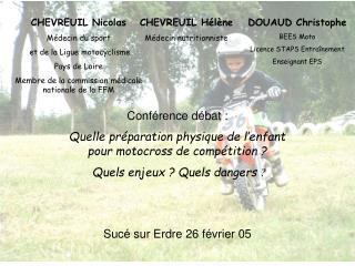 Conf rence d bat : Quelle pr paration physique de l enfant pour motocross de comp tition   Quels enjeux  Quels dangers