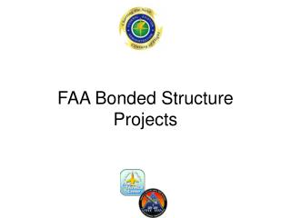 FAA Bonded Structure Projects