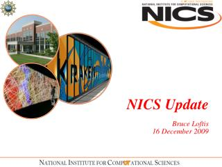 NICS Update Bruce Loftis 16 December 2009
