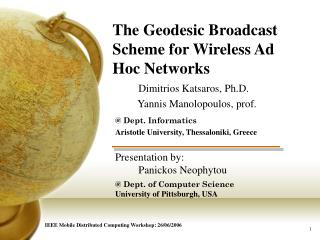 The Geodesic Broadcast Scheme for Wireless Ad Hoc Networks
