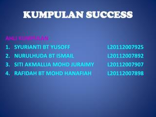 KUMPULAN SUCCESS