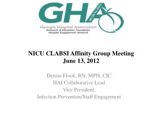 NICU CLABSI Affinity Group Meeting June 13, 2012