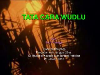 TATA CARA WUDLU