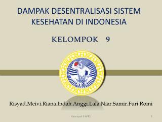DAMPAK DESENTRALISASI SISTEM KESEHATAN DI INDONESIA