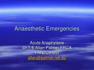 Anaesthetic Emergencies