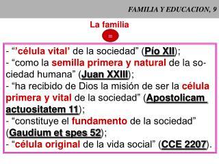 FAMILIA Y EDUCACION, 9