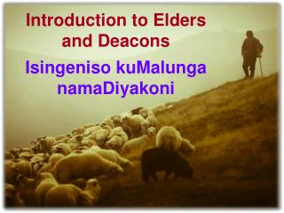 Introduction to Elders and Deacons