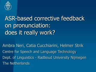 ASR-based corrective feedback on pronunciation:  does it really work?