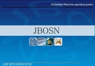 JBOSN  RTOS