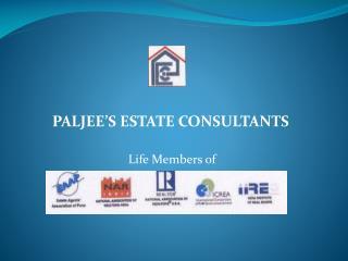 PALJEE�S ESTATE CONSULTANTS  Life Members of