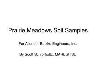 Prairie Meadows Soil Samples
