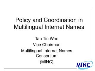 Policy and Coordination in Multilingual Internet Names