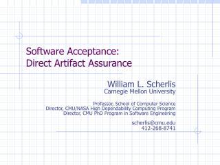 Software Acceptance: Direct Artifact Assurance