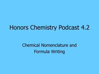 Honors Chemistry Podcast 4.2