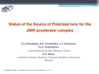 Status of the  S ource of  P olarized  I ons for  the  JINR accelerator  complex