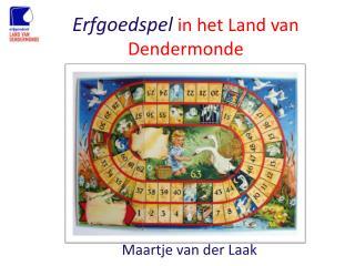 Erfgoedspel in het Land van Dendermonde