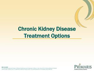 Chronic Kidney Disease Treatment Options