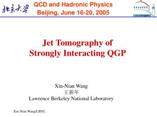 QCD and Hadronic Physics Beijing, June 16-20, 2005