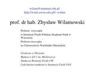 prof. dr hab. Zbysław Wilamowski