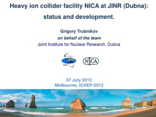 Heavy ion collider facility NICA at JINR (Dubna): status and development. Grigory Trubnikov