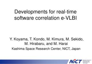 Developments for real-time software correlation e-VLBI