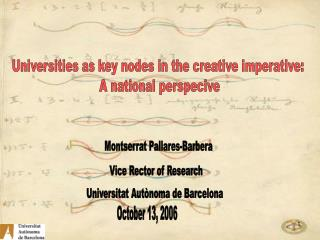 Universities as key nodes in the creative imperative:  A national perspecive