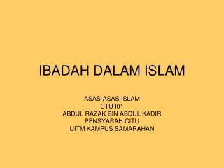 IBADAH DALAM ISLAM