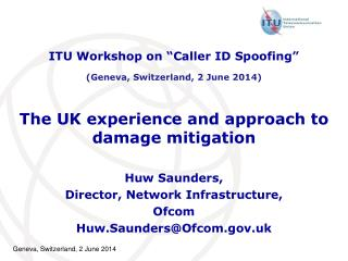 The UK experience and approach to damage mitigation