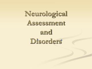 Neurological Assessment and Disorders