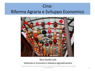 Cina: Riforma Agraria e Sviluppo Economico