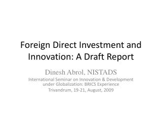 Foreign Direct Investment and Innovation: A Draft Report