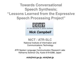 Nick Campbell NiCT / ATR-SLC National Institute of Information and  Communications Technology &