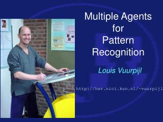 Multiple Agents for Pattern Recognition