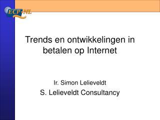 Trends en ontwikkelingen in betalen op Internet