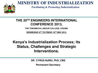 THE 20 TH  ENGINEERS INTERNATIONAL CONFERENCE 2013,  THE TOM MBOYA LABOUR COLLEGE, KISUMU