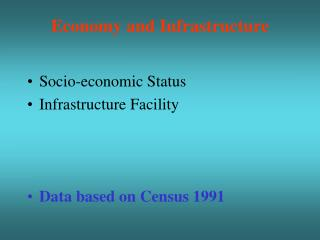 Economy and Infrastructure