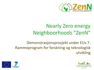 """Nearly Zero energy Neighboorhoods """"ZenN"""""""
