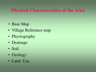 Physical Characteristics of the Area