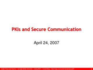 PKIs and Secure Communication