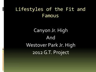 Lifestyles of the Fit and Famous
