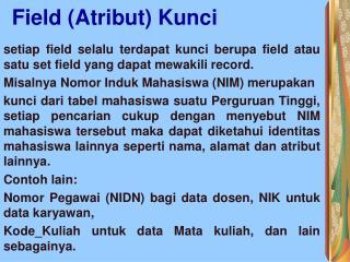 Field (Atribut) Kunci