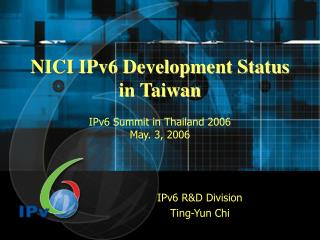 NICI IPv6 Development Status in Taiwan