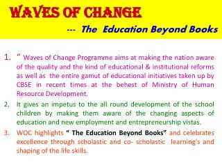 Waves  of  Change ---  The  Education  Beyond Books