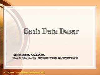 Basis Data Dasar